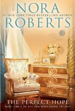 The Perfect Hope (The Inn Boonsboro Trilogy) by Nora Roberts
