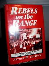 Rebels on the Range - Michigan Copper Miners Strike 1913-14 HCDJ ExLib Good