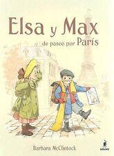 Elsa y Max de Paseo por Paris by Barbara Mcclintock (2007, Paperback)