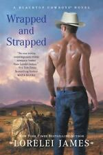 Wrapped and Strapped (Blacktop Cowboys Novel) - Good - James, Lorelei -