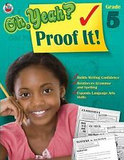 Oh Yeah? Proof It!, Grade 5, , Good Book