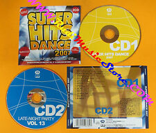 CD Compilation Super Hits Dance 2007 VVR 1046762 IT 2007 no lp mc vhs dvd (C39)