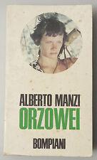 (PRL) ORZOWEI ALBERTO MANZI  XVIII EDIZIONE 1979 BOMPIANI EDITRICE MASTROMATTEI