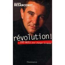 Révolution 100 mots pour changer le monde / Besancenot, Olivier / Réf: 28226