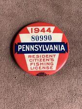 1944 Pa Pennsylvania Fishing License Resident Button Vintage