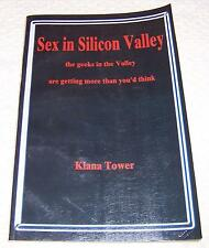 Sex in Silicon Valley Kiana Tower geeks in the valley nerds