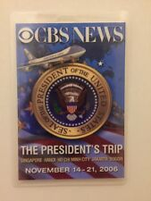 2006 President George W. Bush CBS NEWS Press Pass Singapore Hanoi Ho Chi Minh Ct