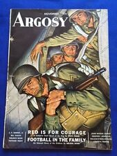 """ARGOSY. NOVEMBER, 1943: WITH STEVE FISHER'S NOVEL """"RED IS THE COLOR FOR COURAGE"""""""