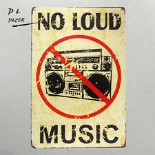 DL-NO LOUD MUSIC vintage Metal Sign garage signs for men tin decor home decor