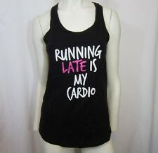 NEW NEXT LEVEL SPRING TANK TOP: RUNNING LATE IS MY CARDIO SZ S