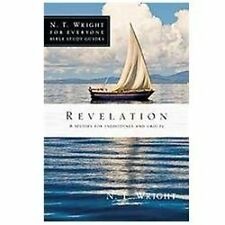Revelation [N.T. Wright for Everyone Bible Study Guides]