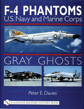Book - Gray Ghosts: US Navy and Marine Corps F-4 Phantoms by Peter E. Davies