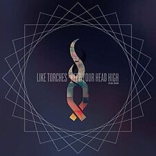 LIKE TORCHES - KEEP YOUR HEAD HIGH [DIGIPAK] NEW CD