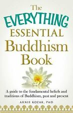 New ListingThe Everything Essential Buddhism Book: A Guide to the Fundamental Beliefs and T