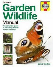 Garden Wildlife Manual: The complete guide to attracting wildlife into your gard
