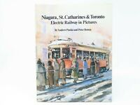 Niagara, St. Catharines & Toronto Electric Railway in Pictures (SIGNED & #'d)