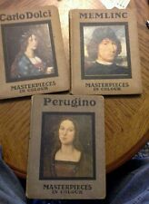 MASTERPIECES IN COLOUR series 1910 hdbk art  perguino, memlinc, carlo dolci lot