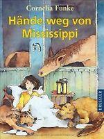 Hände weg von Mississippi von Funke, Cornelia   Buch   Zustand gut