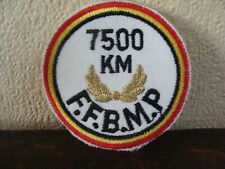 Ecusson en tissu - 7500 KM - F.F.B.M.P. - Fédération Marche Populaire - Belgium