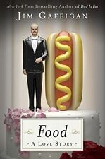 Food: A Love Story by Jim Gaffigan