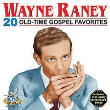 Wayne Raney - 20 Old Time Gospel Favorites [New CD]