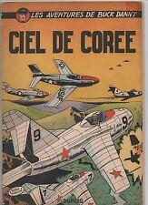 Buck Danny 11. Ciel de Corée. Dupuis 1954. Edition originale