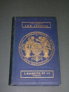 Bibliothèque des Merveilles Cartonnage éditeur bleu A. Lefevre Parcs et jardins