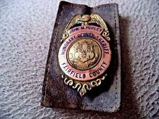 antique Honorary Deputy Sheriff Fairfield County Conn. badge obsolete