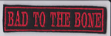 BAD TO THE BONE PATCH RED ON BLACK BADGE SEW ON