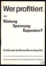 Propagandabroschüre - Wer profitiert von Rüstung - Spannung - Expansion?, 1968