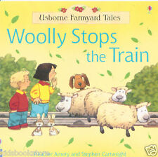 Preschool Story Book - Usborne Farmyard Tales: WOOLLY STOPS THE TRAIN - NEW