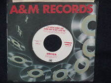 """Driver """"(I've Been Lookin' For) A New Way to Say I Love You"""" 45 SIngle PROMO M/S"""
