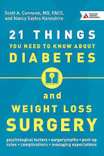 21 Things You Need to Know About Diabetes and Weight-Loss Surgery by Kaneshiro,