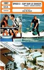 FICHE CINEMA : SPEED 2 - Bullock,Patric 1997 Cap sur le Danger/Cruise Control