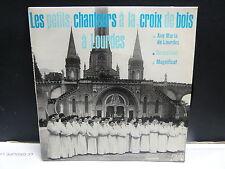 PETITS CHANTEURS A LA CROIX DE BOIS à Lourdes Ave Maria de Lourdes .. 45 EG 527