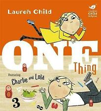 Charlie and Lola: One Thing-ExLibrary