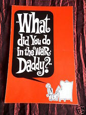 PRESS SHEET - WHAT DID YOU DO IN THE WAR DADDY - JAMES COBURN