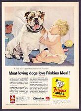 "1957 Bulldog & Baby Boy art ""A Little Man's Best Friend"" Friskies Dog Food Ad"