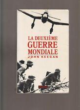 WWII - LA DEUXIEME GUERRE MONDIALE - JOHN KEEGAN