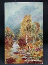 Vintage Raphael Tuck & Sons' OILETTE  Postcard.THE OLD PASS OF TROSSACHS.