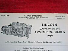 1959 LINCOLN CAPRI PREMIERE CONTINENTAL MARK 4 CARTER CARBURETOR SPEC INFO SHEET