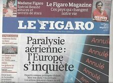 LE FIGARO N°20438 17 AVRIL 2010  PARALYSIE AERIENNE/ DES HOMMES ET DES DIEUX