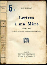Jean Lorrain: LETTRES A MA MERE (1864-1906) - 1926. Georges Normandy (2)