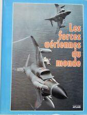 LES FORCES AERIENNES DU MONDE  OTAN VARSOVIE ASIE USAF NAVY EUROPE INDE AVIATION