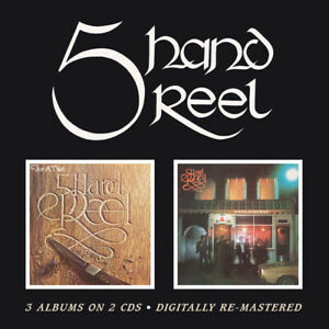 Five Hand Reel 5 Hand Reel/For A' That/Earl O'Moray 2-CD NEW SEALED Remastered