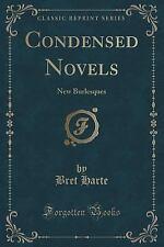 Condensed Novels: New Burlesques (Classic Reprint) (Paperback or Softback)