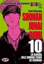 SHONAN JUNAI GUMI 10 - TORU FUJISAWA - AVVENTURE DEL GIOVANE GTO - MANGA DYNIT