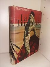 La tauromachie par Claude Popelin