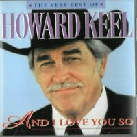 cd the very best of HOWARD KEEL - and i love her so - excellent condition cd