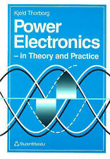 Power Electronics: In Theory and Practice by Thorborg, Kjeld